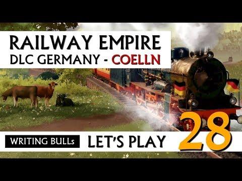 Let's Play: Railway Empire DLC Germany Cölln (28) [Deutsch]