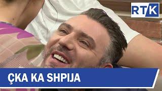 Çka ka shpija - Sezoni 5 - Episodi 34 13.05.2019