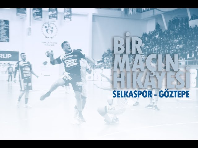 Bir maçın hikayesi... Selkaspor - Göztepe | 9 Aralık 2017
