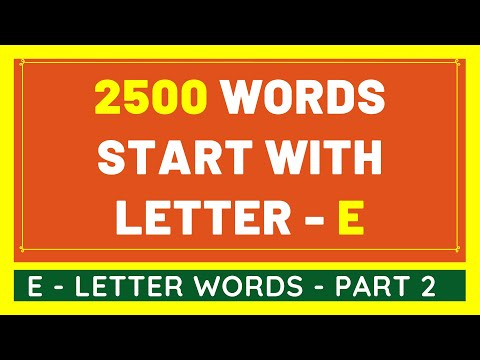 2500 Words That Start With E #2 | List of 2500 Words Beginning With E Letter [VIDEO]