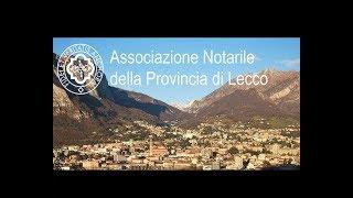 Le convenzioni stipulate nel corso del 2017 dall'Associazione Notarile della Provincia di  Lecco