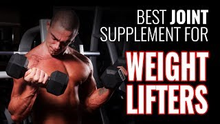 Most Important Joint Supplements for Weight Lifters