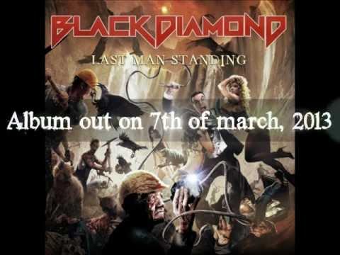 BLACK DIAMOND - Last man standing - album teaser