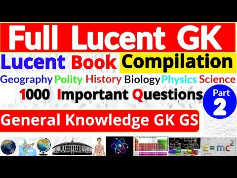 Lucent GK | Lucent GK 1000 Questions | Lucent GK in English | 1000