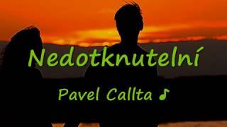 Pavel Callta   Nedotknutelní Titulkylyrics