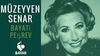 Müzeyyen Senar - Bayati Peşrev