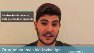 Testimonio vídeo. Incidencias durante tratamiento con Invisalign