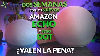Echo y Echo Dot 4 con ALEXA: PROBAMOS los nuevos altavoces inteligentes de Amazon