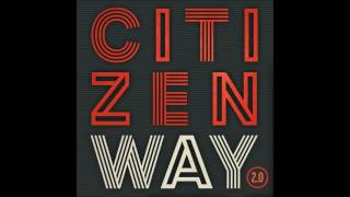 I Will - Citizen Way