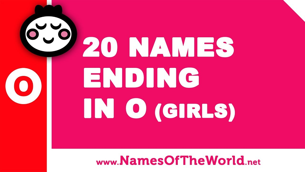 20 girl names ending in O - the best baby names - www.namesoftheworld.net