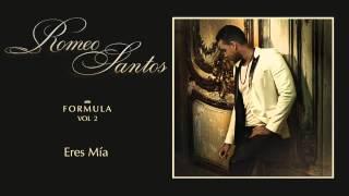 Romeo Santos - Eres Mía + DESCARGA mp3