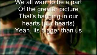 Miley Cyrus- Bigger Than Us - Lyrics