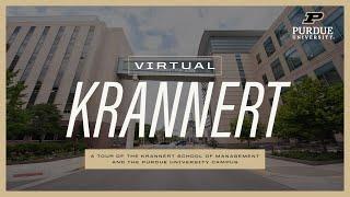 Virtual Krannert: A Tour of the Krannert School of Management and Purdue University