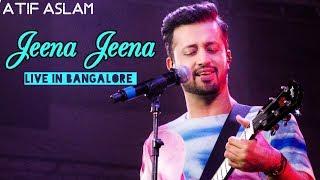Jeena Jeena Atif Aslam Live   Bangalore 2015
