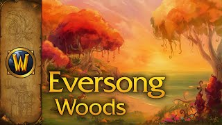 World of Warcraft - Music & Ambience - Eversong Woods