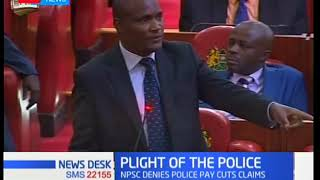 Parliament debates police affairs with claims police subjected to pay cuts