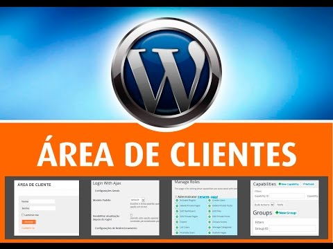 CURSOS Área de Cliente – WordPress – Passo a passo – Plugins Login Ajax – Role – Groups