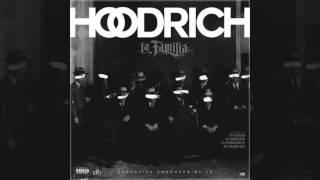 HoodRich - La Familia (Full Mixtape)