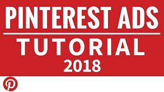 Pinterest Ads Tutorial - How to Set Up Pinterest Advertising Traffic Campaigns