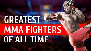 Greatest MMA Fighters of All Time