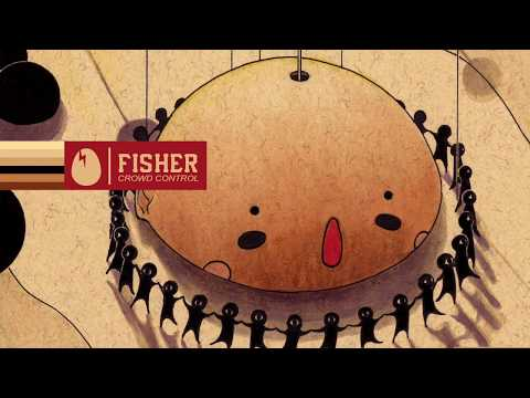 Fisher - Crowd Control