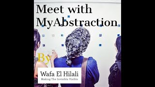 Meet with My Abstraction - Episode 1