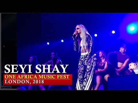 SEYI SHAY PERFORMANCE AT ONE AFRICA MUSIC FEST, LONDON 2018  [Nigerian entertainment]