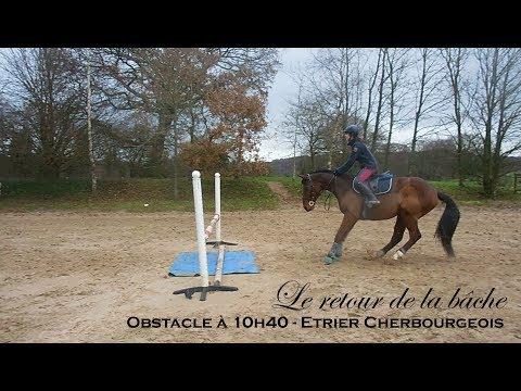 LE RETOUR DE LA BÂCHE ! - Obstacle à 10h40 - Etrier Cherbourgeois