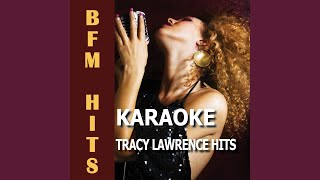 The Coast Is Clear (Originally Performed By Tracy Lawrence) (Karaoke Version)