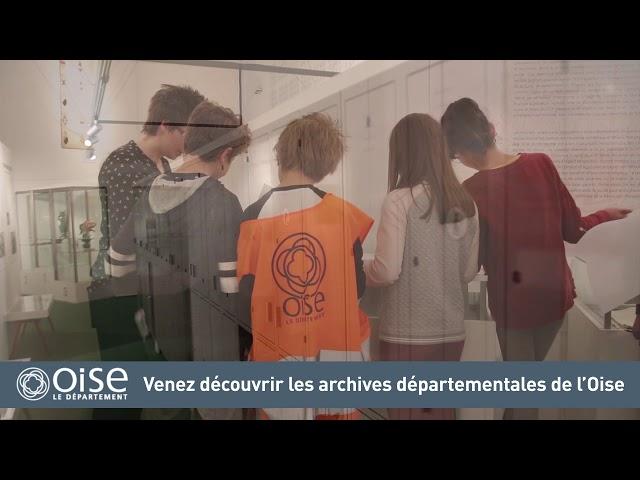 Les Journées Européennes du Patrimoine aux Archives départementales de l'Oise
