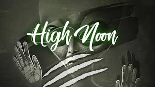 "Abbas Kubaff X Khaligraph Jones X Wakadinali   ""High Noon"" (Official Audio)"