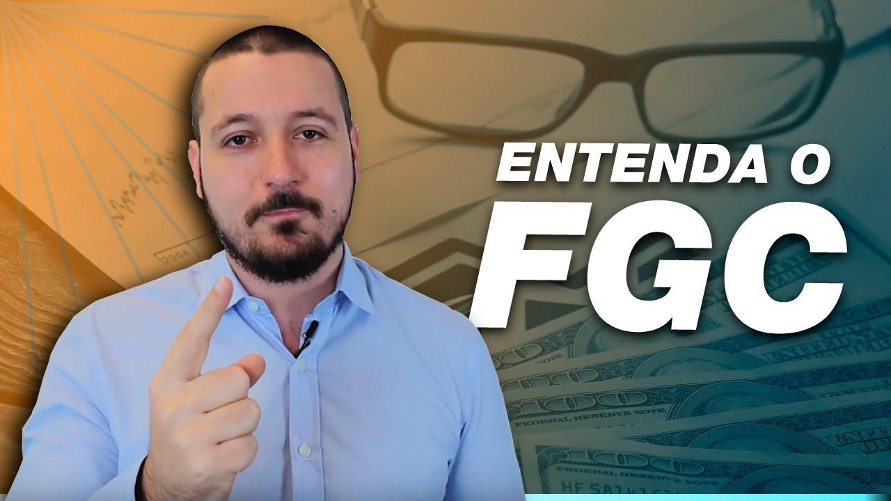 ENTENDA o que é FGC e como ele funciona! Invista com a SEGURANÇA da poupança!