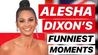 ALESHA DIXON - FUNNIEST MOMENTS AND MORE!