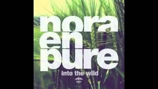 Nora En Pure   U Got My Body (Original Mix)