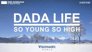 So Young So High (Visionaire Remix)