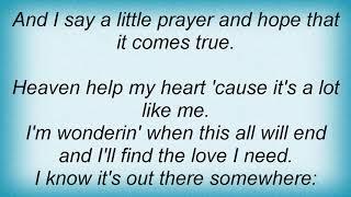 Wynonna Judd - Heaven Help My Heart Lyrics