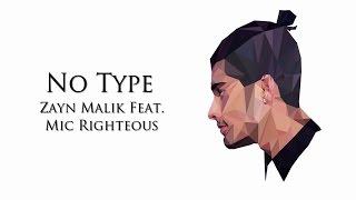 NO TYPE -Zayn Malik-