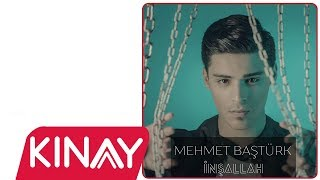 Mehmet Baştürk - İnşallah (Sözer Sepetçi Remix)