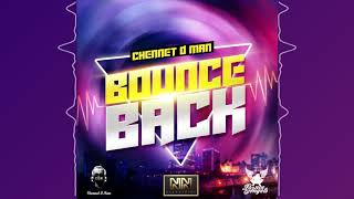 Chennet D Man - Bounce Back