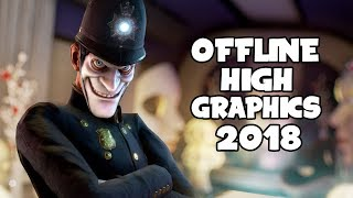 Top 10 Offline High Graphics Android iOS Games of 2018 HD [AndroGaming]
