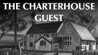 The Charterhouse Guest