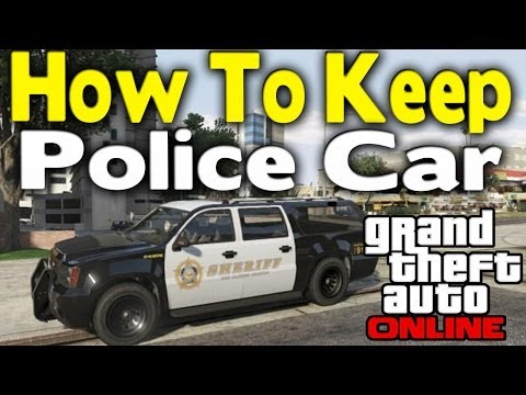 GTA Online - HOW TO KEEP A POLICE CAR [GTA V Multiplayer]