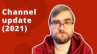 Channel Update (2021)