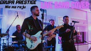 Grupa Prestige Nie Ma Raju(MIG) Live Cover 2019