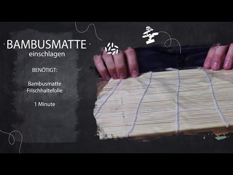 Sushi Kurs - Teil 10 - Bambusmatte für Sushi vorbereiten