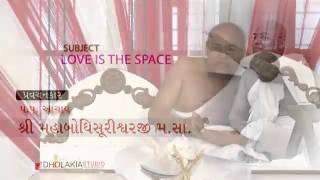 Love Is The Space 08- Jain Daily Pravachan