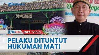 7 Bulan Berlalu, Tersangka Pembunuhan Satu Keluarga Seniman di Rembang Dituntut Hukuman Mati