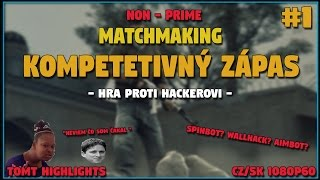 CS:GO - Smurf Competitive Proti Hackerovi :D (CZ/SK 1080p60)