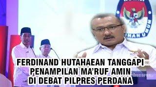 Komentari Penampilan Maruf Amin saat Debat Pilpres, Ferdinand Hutahaean: Saya Prihatin