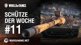 Schütze der Woche #11 [World of Tanks Deutsch]